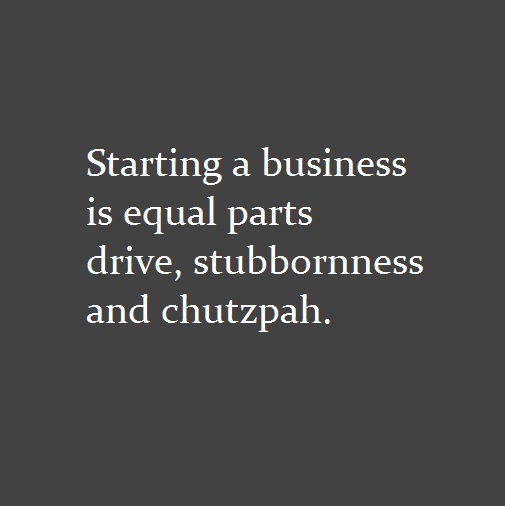 10 words on starting a business